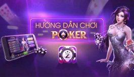 Hướng dẫn chơi Poker online và những lời khuyên cho người mới chơi